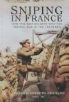 Sniping in France, by H Hesketh-Prichard